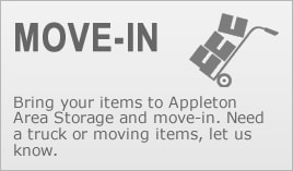 Appleton Storage - Get ready to move-in